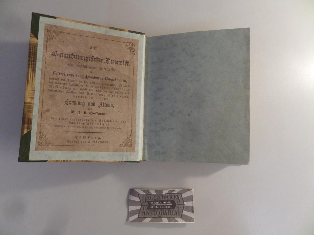Der Hamburgische Tourist. Ein ausführlicher Wegweiser für: Hoffmann, P. F.