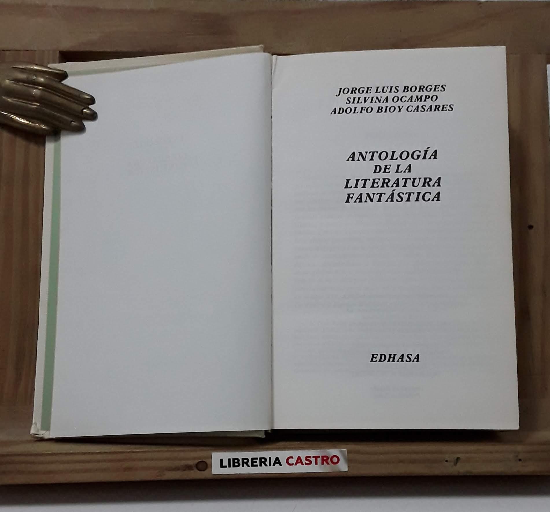 Antología De La Literatura Fantástica By Jorge Luis Borges Silvina Ocampo Adolfo Bioy Casare Librería Castro