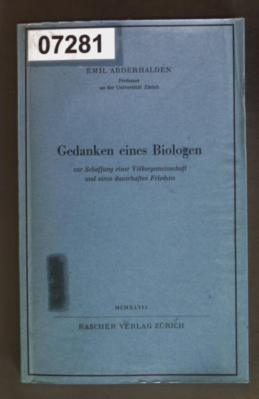 Gedanken eines Biologen zur Schaffung einer Völkergemeinschaft: Abderhalden, Emil: