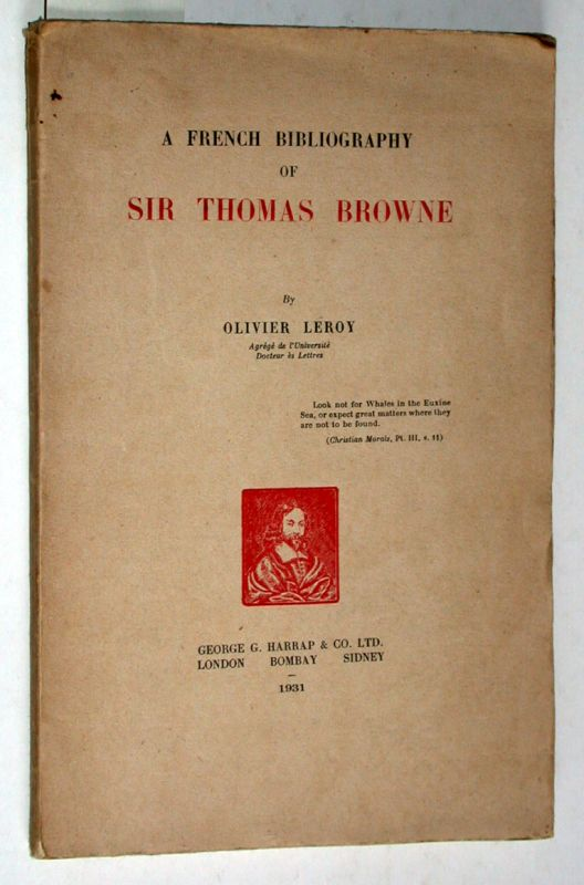 A French Bibliography of Sir Thomas Browne.: Olivier Leroy: