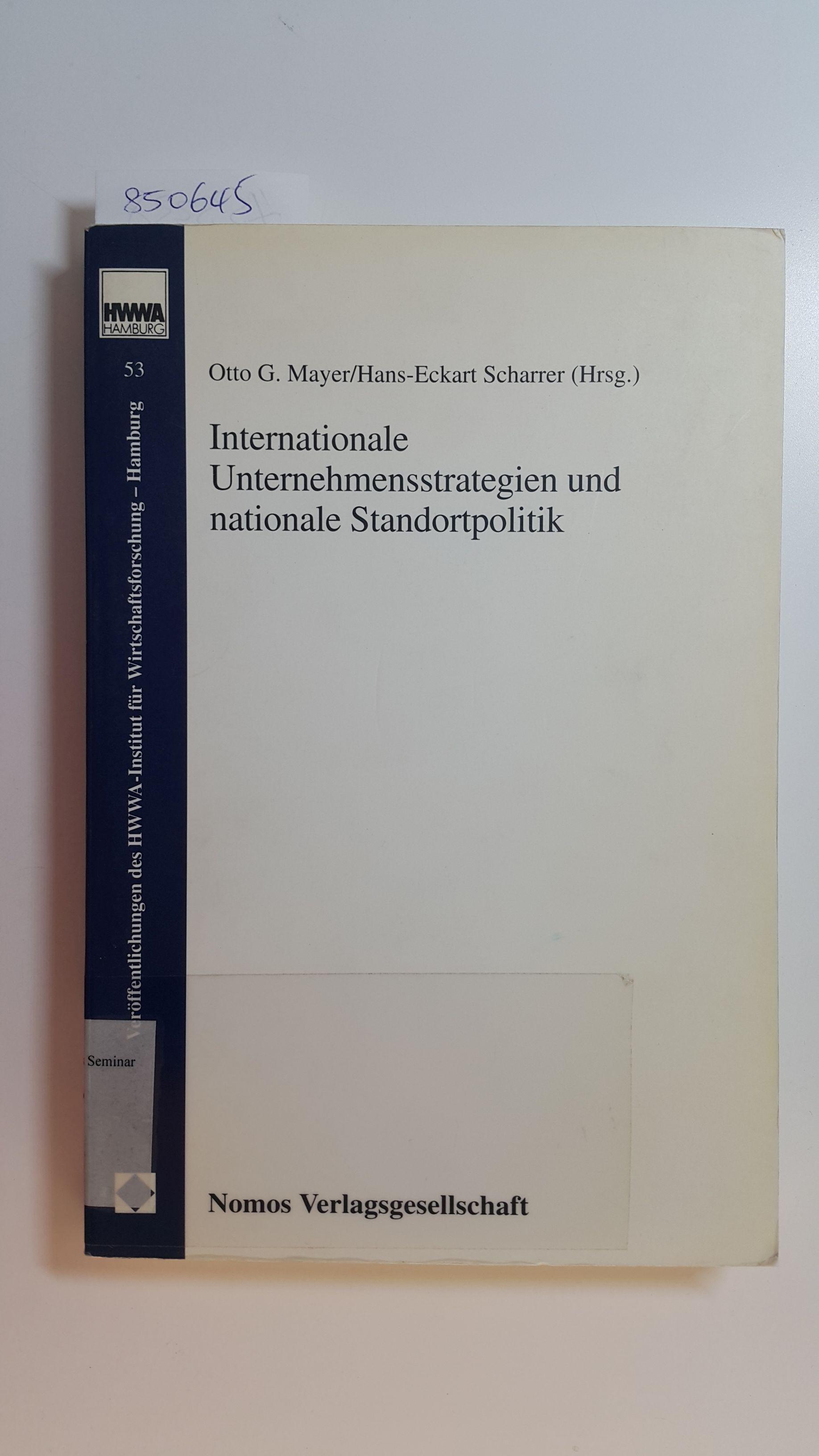 Internationale Unternehmensstrategien und nationale Standortpolitik - Mayer, Otto G. [Hrsg.] ; Audretsch, David B.,