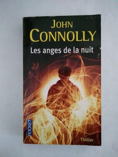Les anges de la nuit - John Connolly