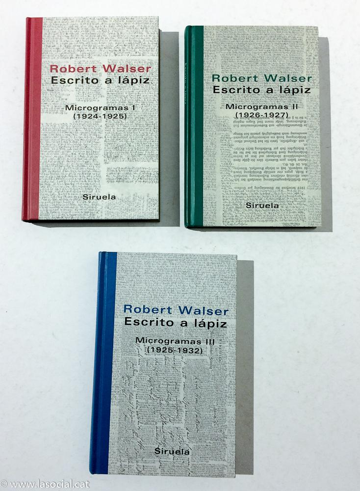 Escrito a lapiz/ Written with pencil: Microgramas III/ Writings III (1925-1932) - Robert Walser