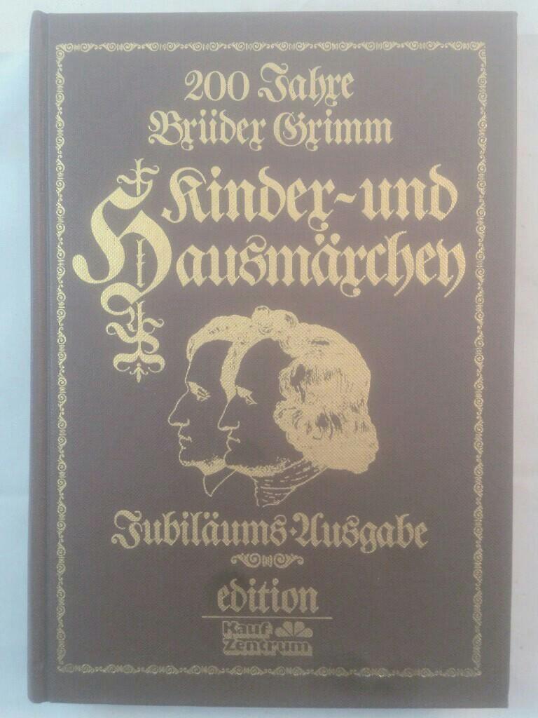 200 Jahre Brüder Grimm: Kinder- und Hausmärchen.: Grimm, Brüder, Peter