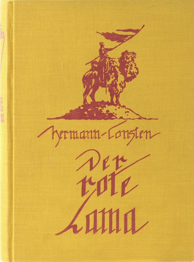 Der rote Lama. Ein Erlebnis aus dem: Consten, Hermann.