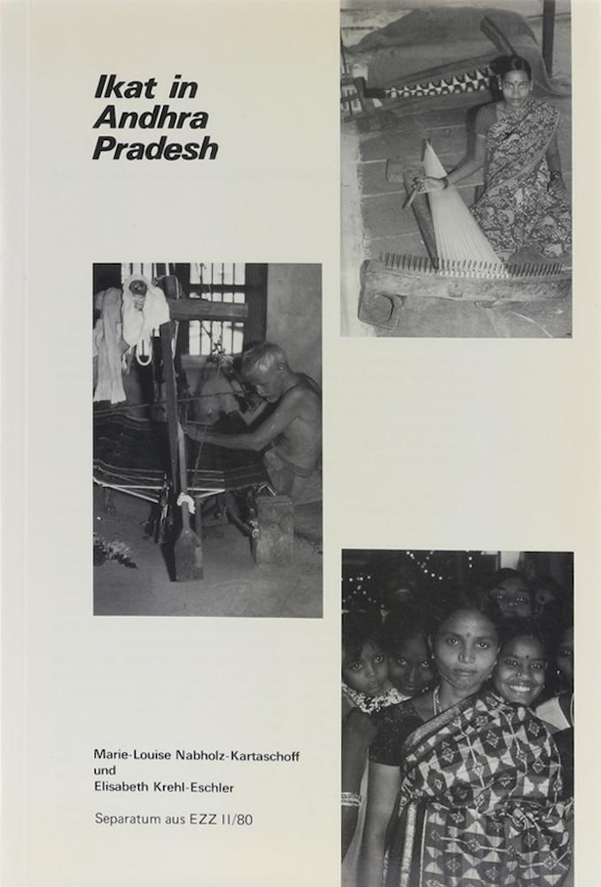 Ikat in Andhra Pradesh.: Nabholz-Kartaschoff, Marie-Louise und