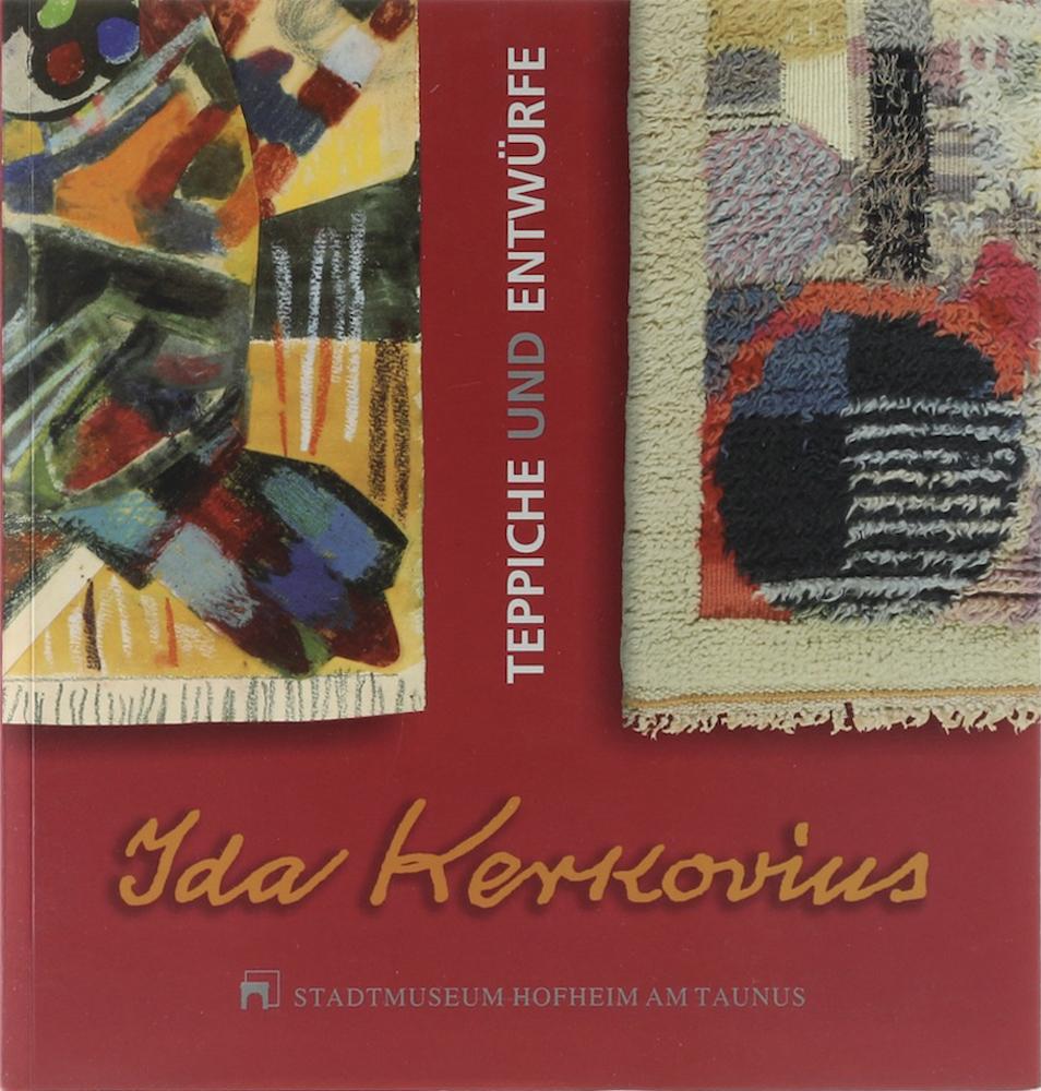 Ida Kerkovius (1879-1970). Teppiche und Entwürfe. Katalog Marian Stein-Steinfeld. - Scheid, Eva (Hrsg.).