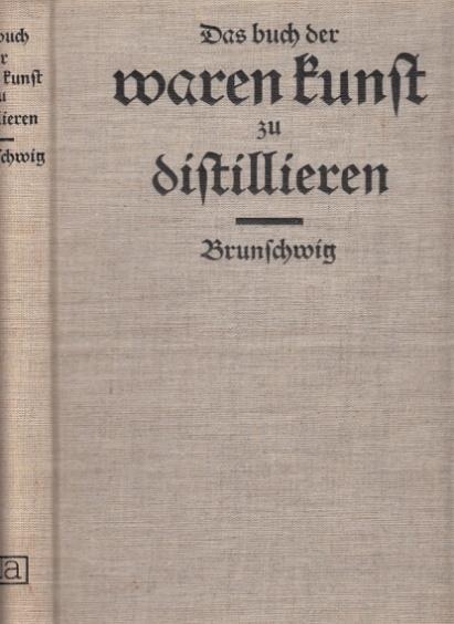 Liber de arte Distil landi de Compositis.: Brunschwig, Hieronymus: