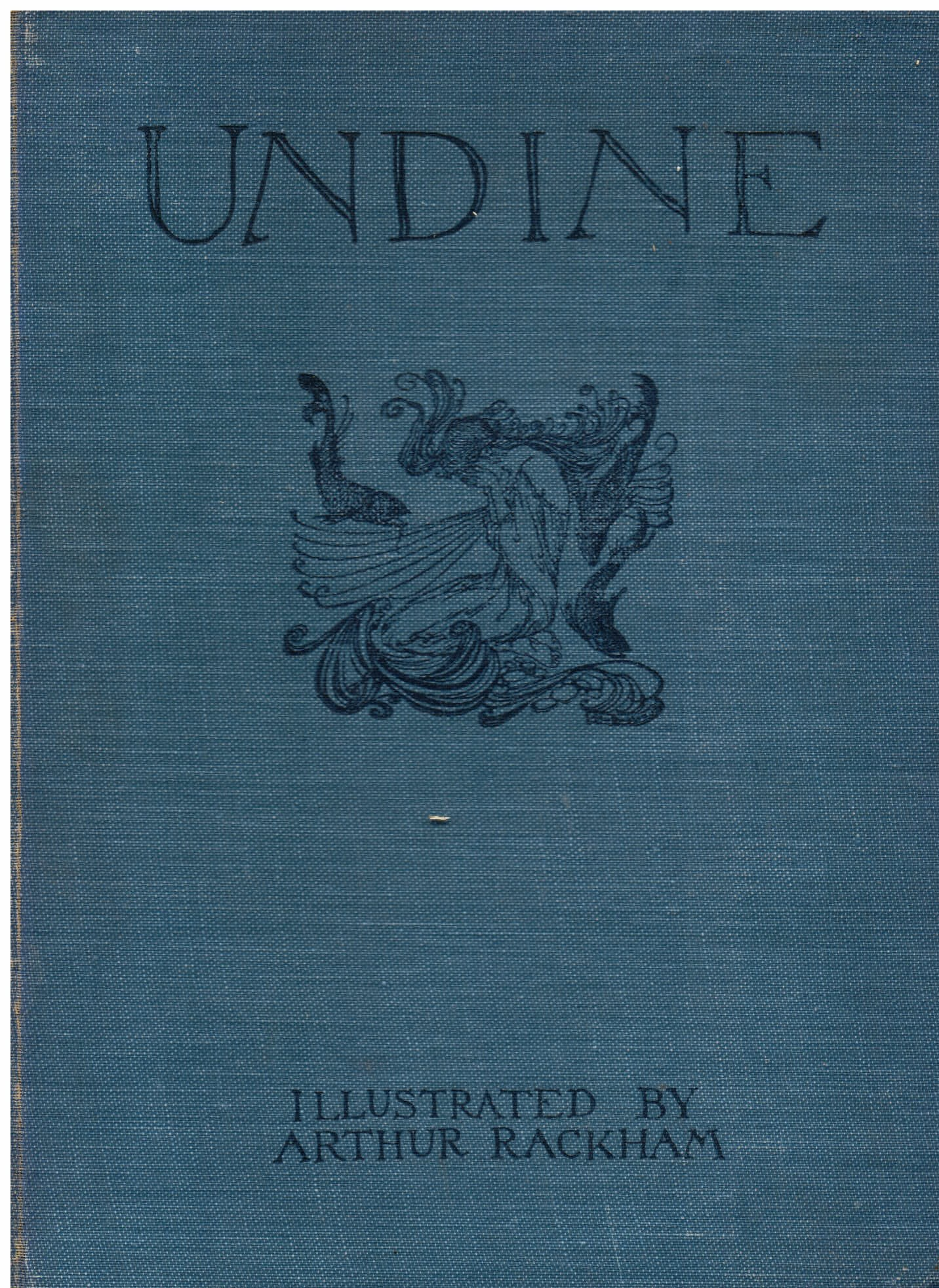 Undine. Adapted from the german by W.: La Motte Fouqué