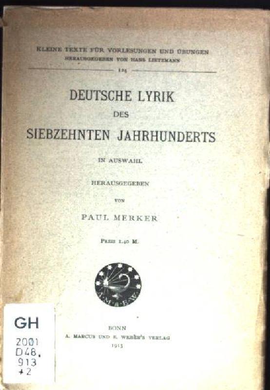 Deutsche Lyrik des Siebzehnten Jahrhunderts. Kleine Texte: Merker, Paul: