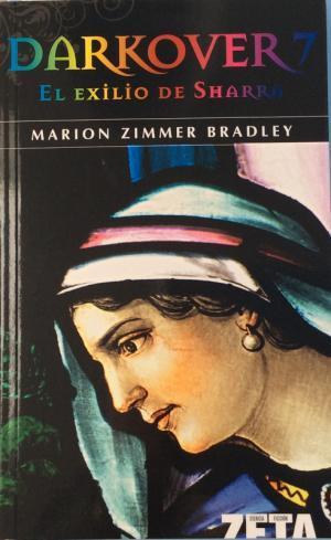 DARKOVER.EL EXILIO DE SHARRA - Zimmer Bradley,Marion