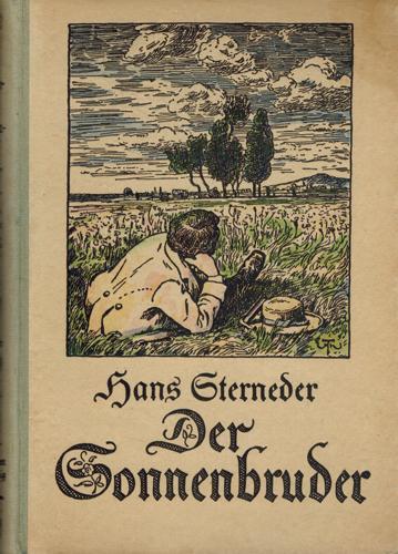 Der Sonnenbruder.: Sterneder, Hans: