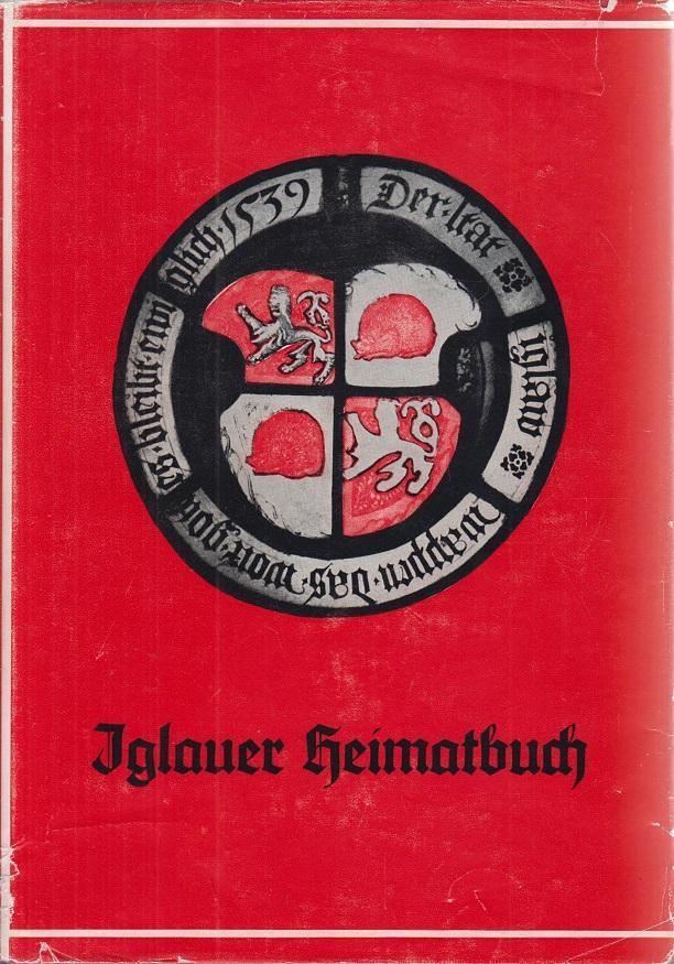 Iglauer Heimatbuch. ( Iglau Chronik ) Auswahl: Achatzi, Johann