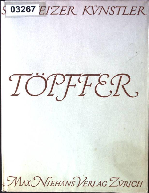 Wolfgang Adam Töpfer Schweizer Künstler: Hugelshofer, Walter: