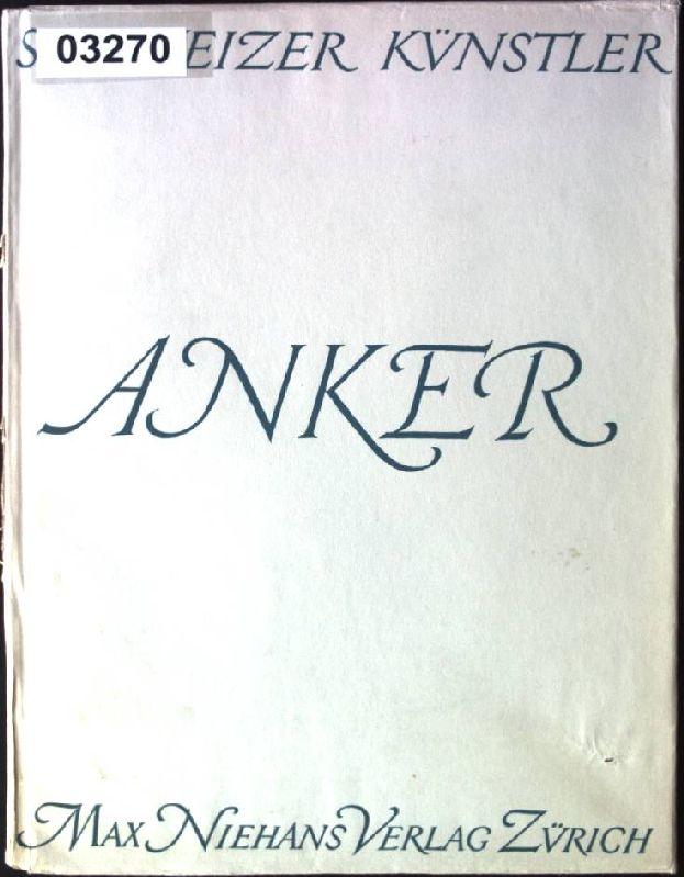 Albert Anker Schweizer Künstler: Hugelshofer, Walter: