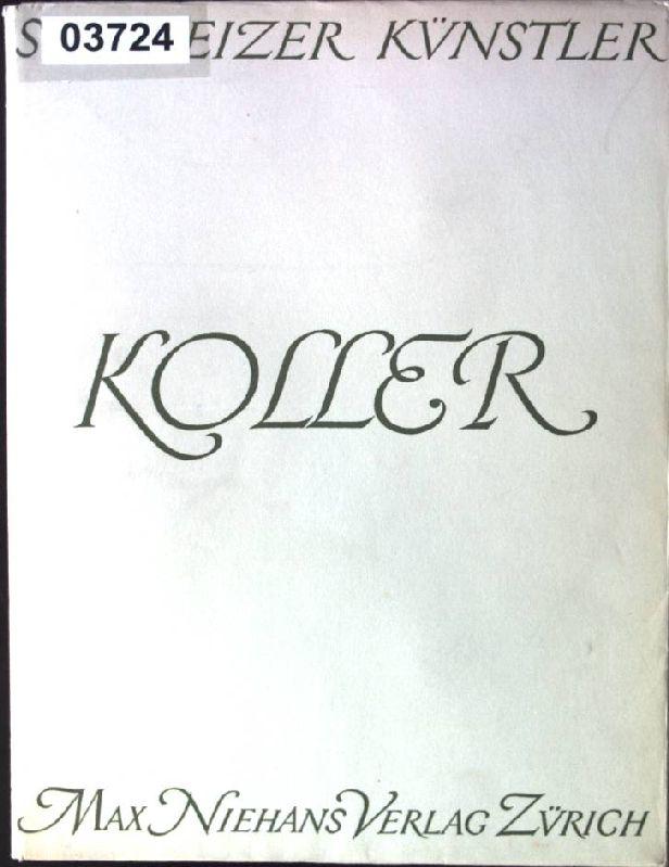 Rudolf Koller Schweizer Künstler: Hugelshofer, Walter: