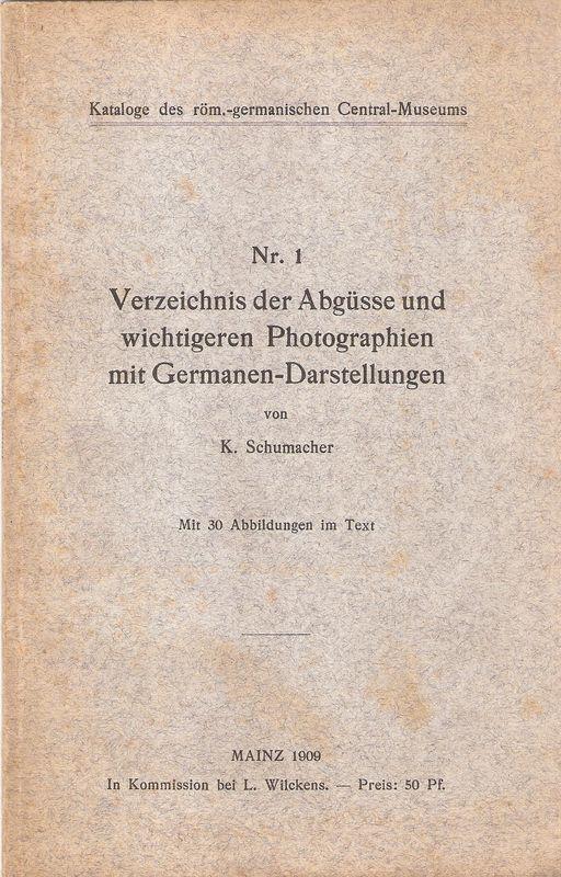 Verzeichnis der Abgüsse und wichtigeren Photographien mit: Schumacher, Karl: