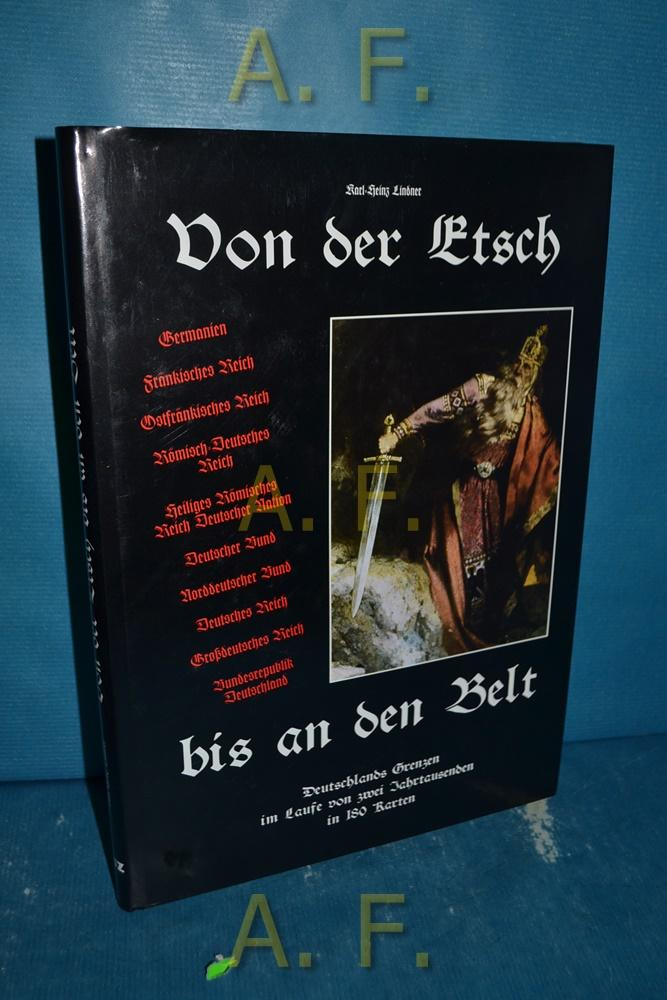 Von der Etsch bis an den Belt: Lindner, Karl-Heinz: