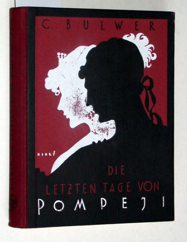 Die letzten Tage von Pompeji. Übersetzt on.: Bulwer, Edward George