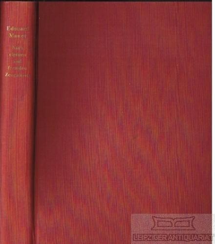Edouard Manet. Nach eigenen und fremden Zeugnissen.: Graber, Hans (Hrsg.).