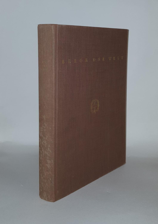 BERGE DER WELT Das Buch der Forscher: MULLER Hans Richard