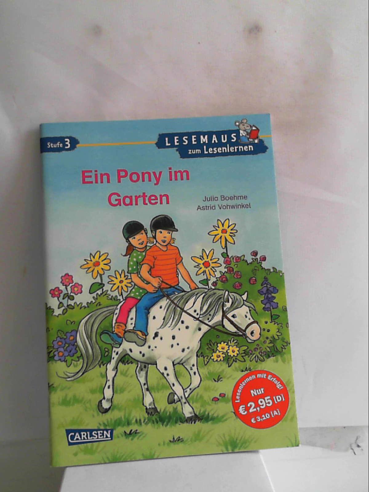 LESEMAUS zum Lesenlernen Stufe 3: Ein Pony im Garten: überarbeitete Neuausgabe