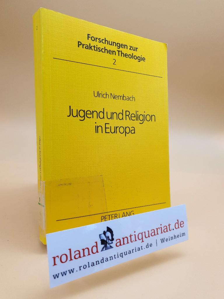 Jugend und Religion in Europa / Ulrich: Nembach, Ulrich: