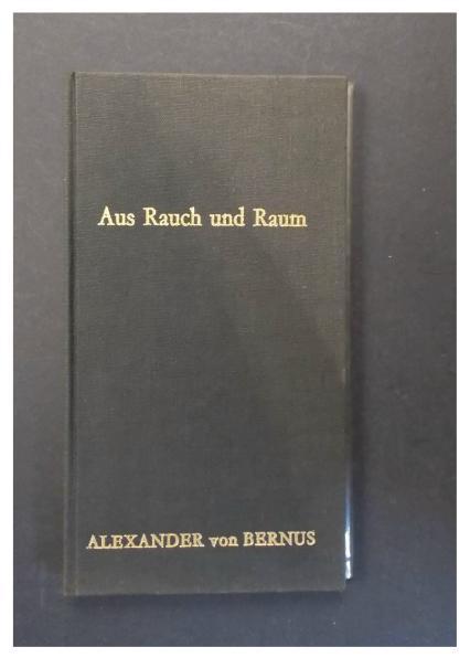 Aus Rausch und Raum die Gedichte von: Bernus, Alexander von