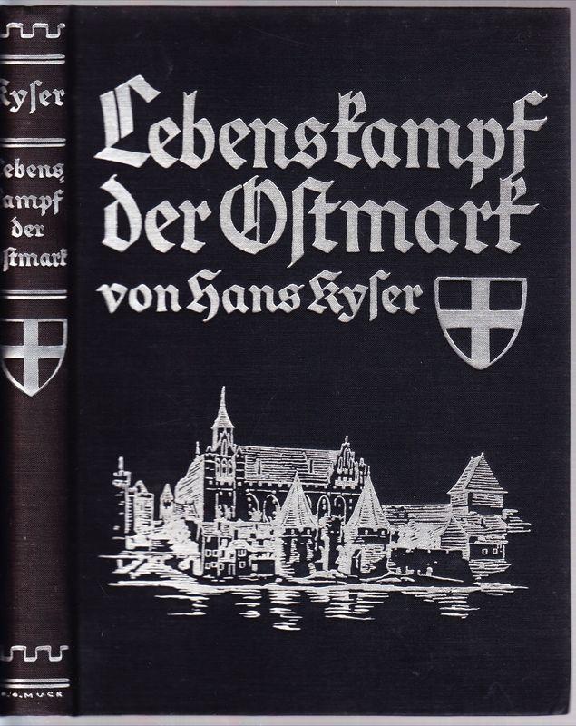 Lebenskampf der Ostmark.: KYSER, Hans