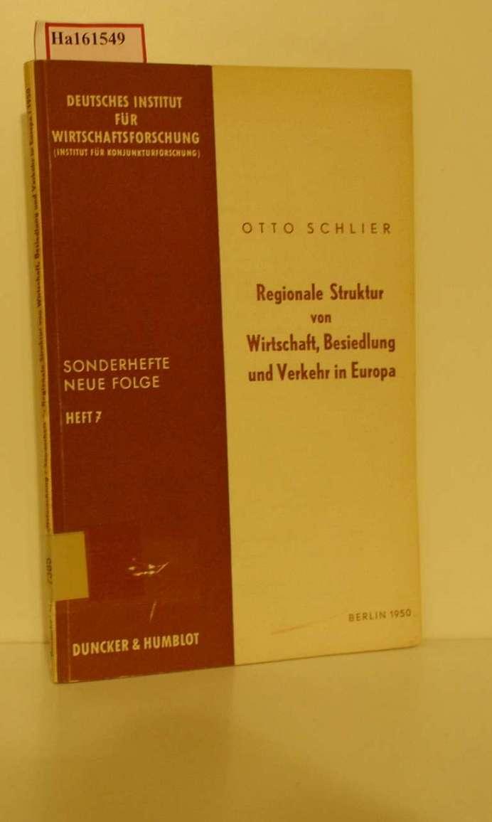 Regionale Struktur von Wirtschaft, Besiedlung und Verkehr: Schlier, Otto: