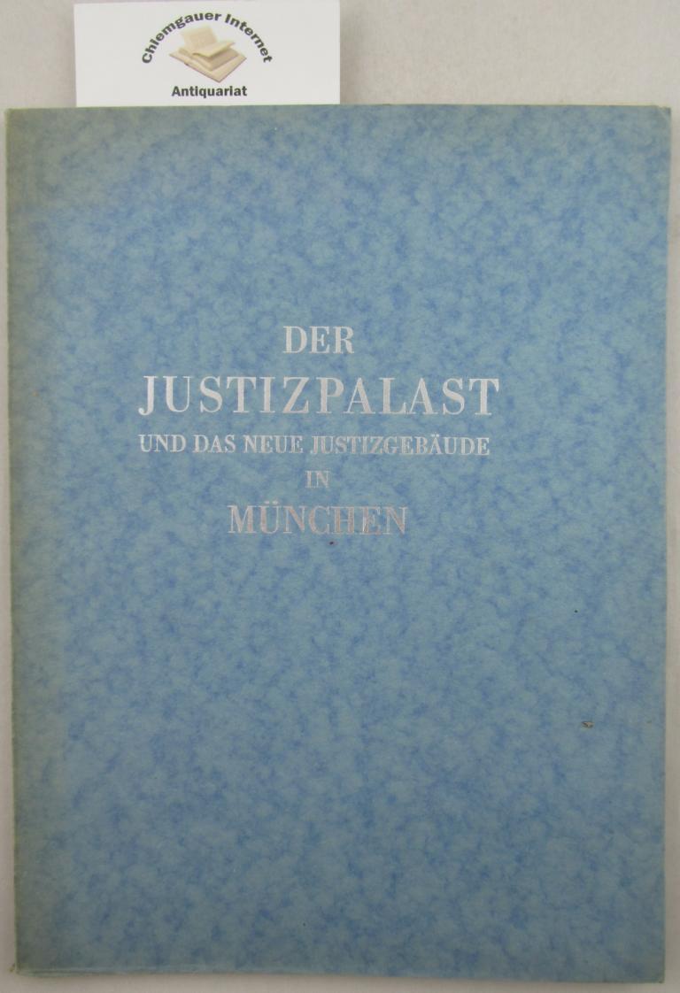 Der Justizpalast und das neue Justizgebäude in: Fischer, Theodor: