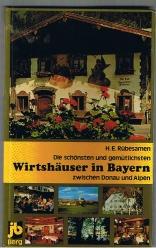 Wirtshäuser in Bayern zwischen Donau und Alpen: Rübesamen, Hans Eckart