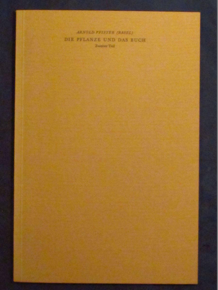 Die Pflanze und das Buch. Zweiter (2.): Pfister, Arnold