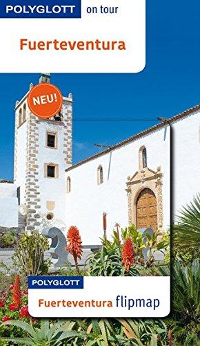 Fuerteventura. die Autorin Susanne Lipps / Polyglott on tour - Lipps, Susanne (Verfasser)