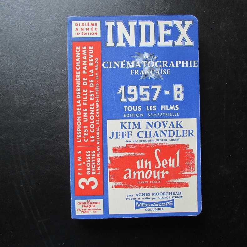 Index de la Cinematographie Francaise - 1957-B: Herausgeber nicht ersichtlich: