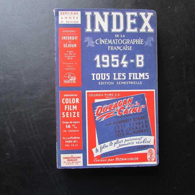 Index de la Cinematographie Francaise - 1954-B: Herausgeber nicht ersichtlich: