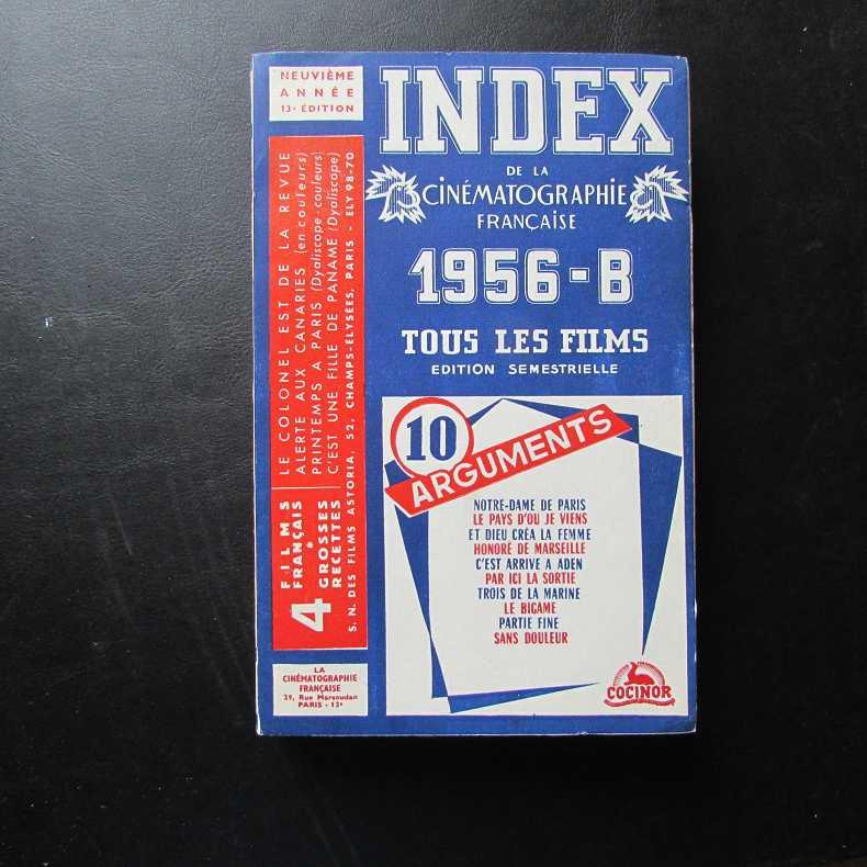 Index de la Cinematographie Francaise - 1956-B: Herausgeber nicht ersichtlich: