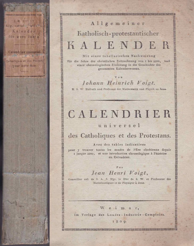 Allgemeiner Katholisch-protestantischer Kalender. Mit einer tabellarischen Nachweisung: Voigt, Johann Heinrich