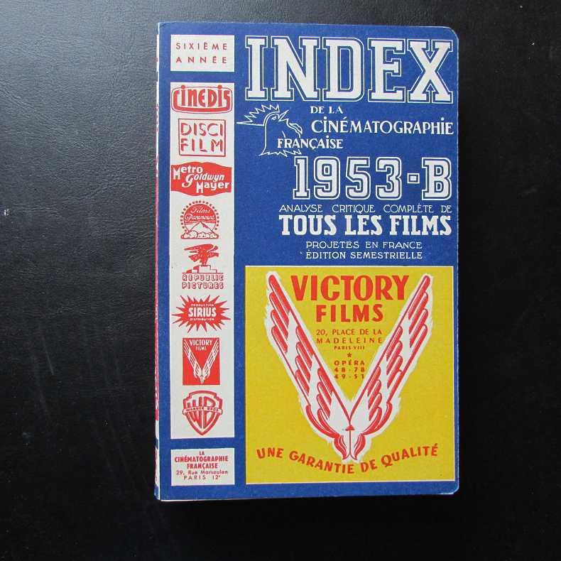 Index de la Cinematographie Francaise - 1953-B: Herausgeber nicht ersichtlich: