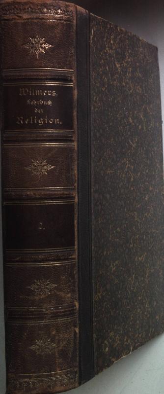 Lehrbuch der Religion. Ein Handbuch zu Deharbe's: Wilmers, W.: