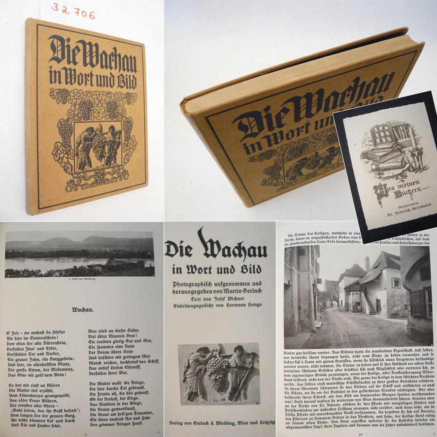 Die Wachau in Wort und Bild. Photographisch: Martin Gerlach:
