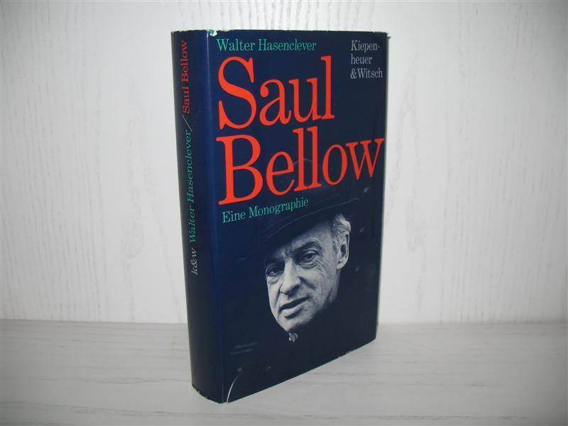 Saul Bellow: Eine Monographie.: Hasenclever, Walter: