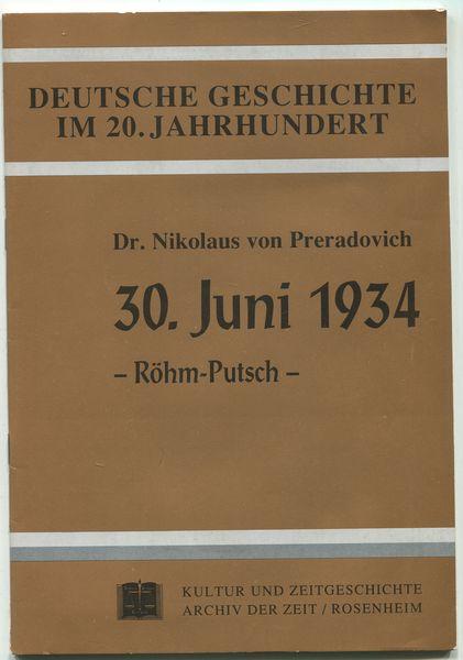 30. Juni 1934. Röhm-Putsch. Deutsche Geschichte im: Preradovich, Nikolaus von: