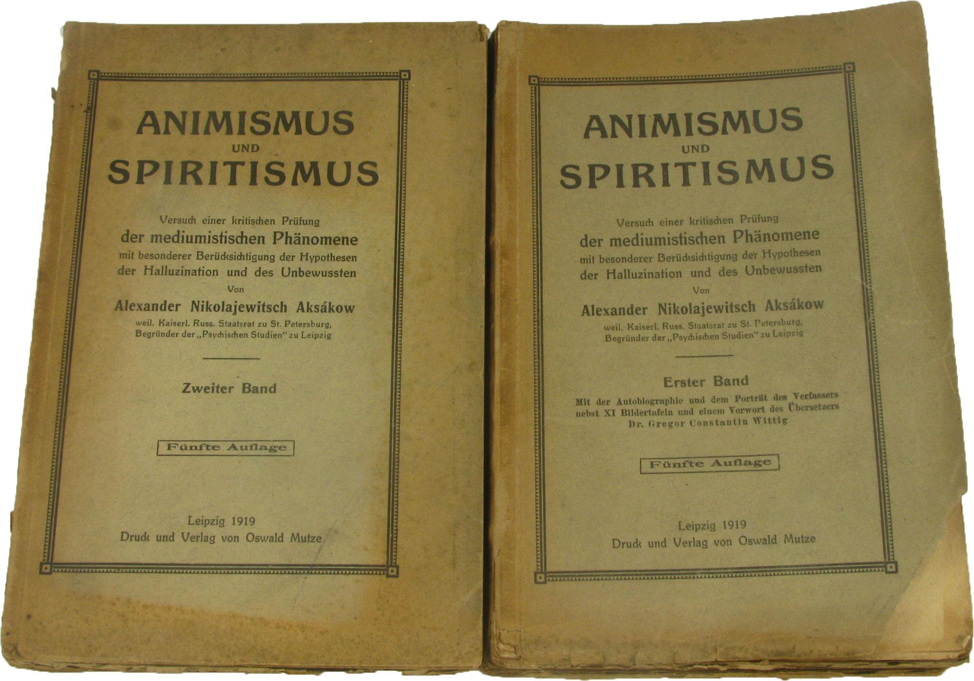 Animismus und Spiritismus (2 Bde.),: Aksakow, Alexander Nikolajewitsch: