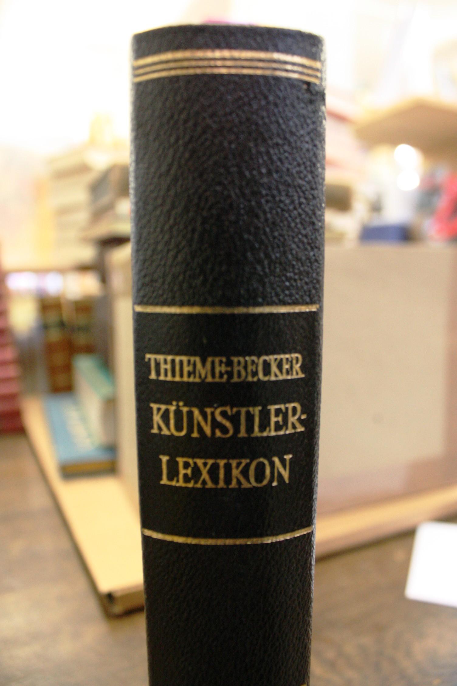 Allgemeines Lexikon der bildenden Künstler. Von der: Ulrich Thieme (Hrsg.)
