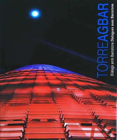 Torre Agbar: Diàlegs amb Barcelona / Dialogues avec Barcelone - VVAA
