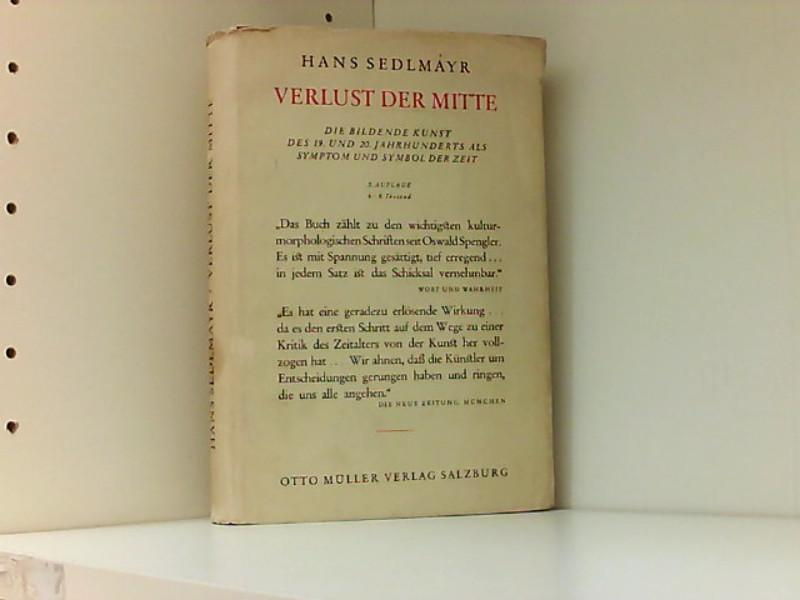 Verlust der Mitte: Sedlmayr, Hans: