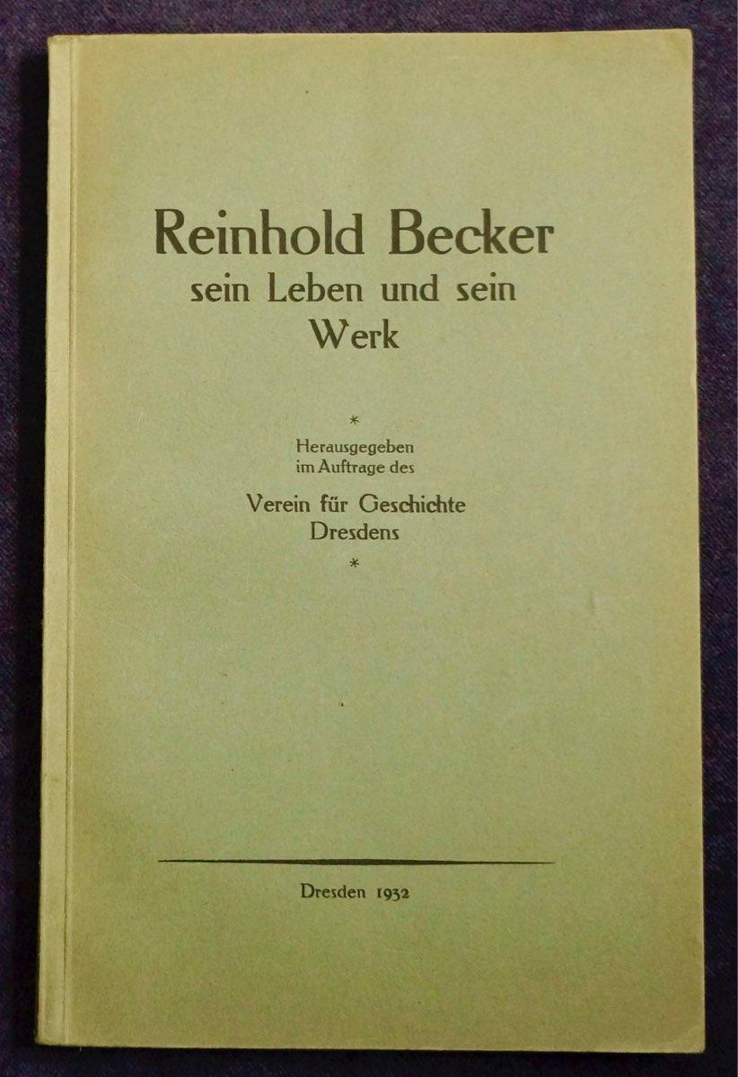 Sein Leben und sein Werk.: Becker, Reinhold
