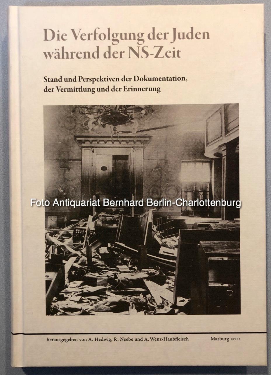 Die Verfolgung der Juden während der NS-Zeit: Andreas Hedwig; R.