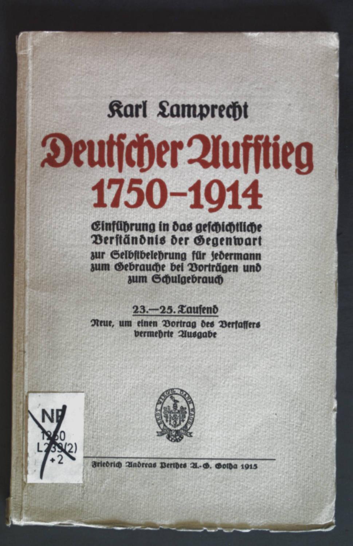 Deutscher Aufstieg 1750-1914: Ein führung in das: Lamprecht, Karl: